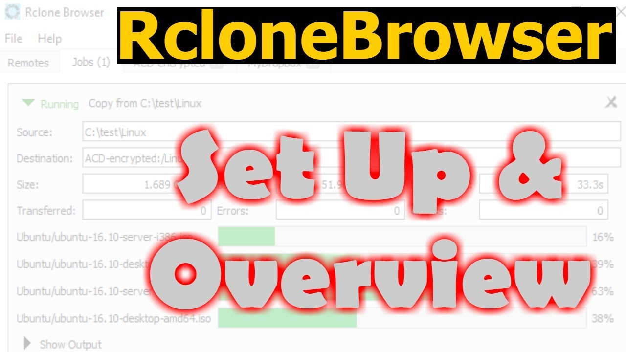 Rclone Browser - Set up and overview in Windows 10