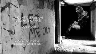 Mount Depression - Claustrophobia (Re-recorded Version)
