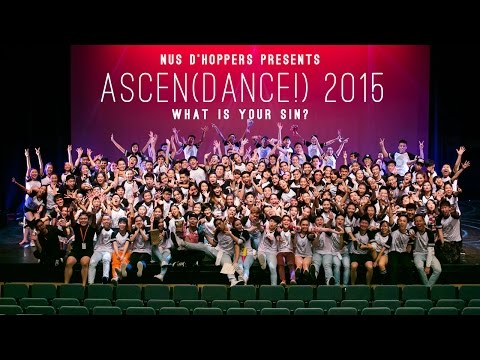 Ascen(Dance!) 2015: What Is Your Sin? by NUS D'Hoppers