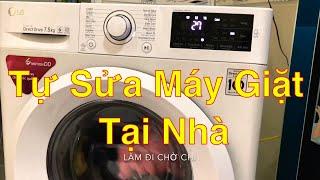 Chia Sẻ Cách Tự Sửa Máy Giặt Tại Nhà   Máy Giặt LG Báo Lỗi IE   Làm Đi Chờ Chi