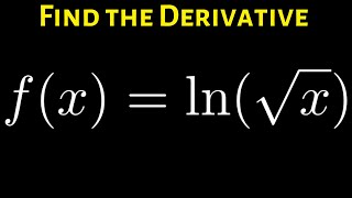 How to Differentiate ln(sqrt(x)) Bỳ Rewriting and using the Power Rule for Logarithms