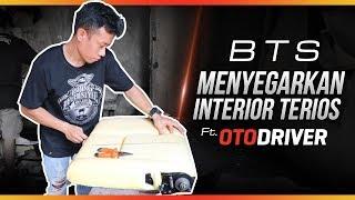 BTS : Menyegarkan Interior Terios Feat OtoDriver