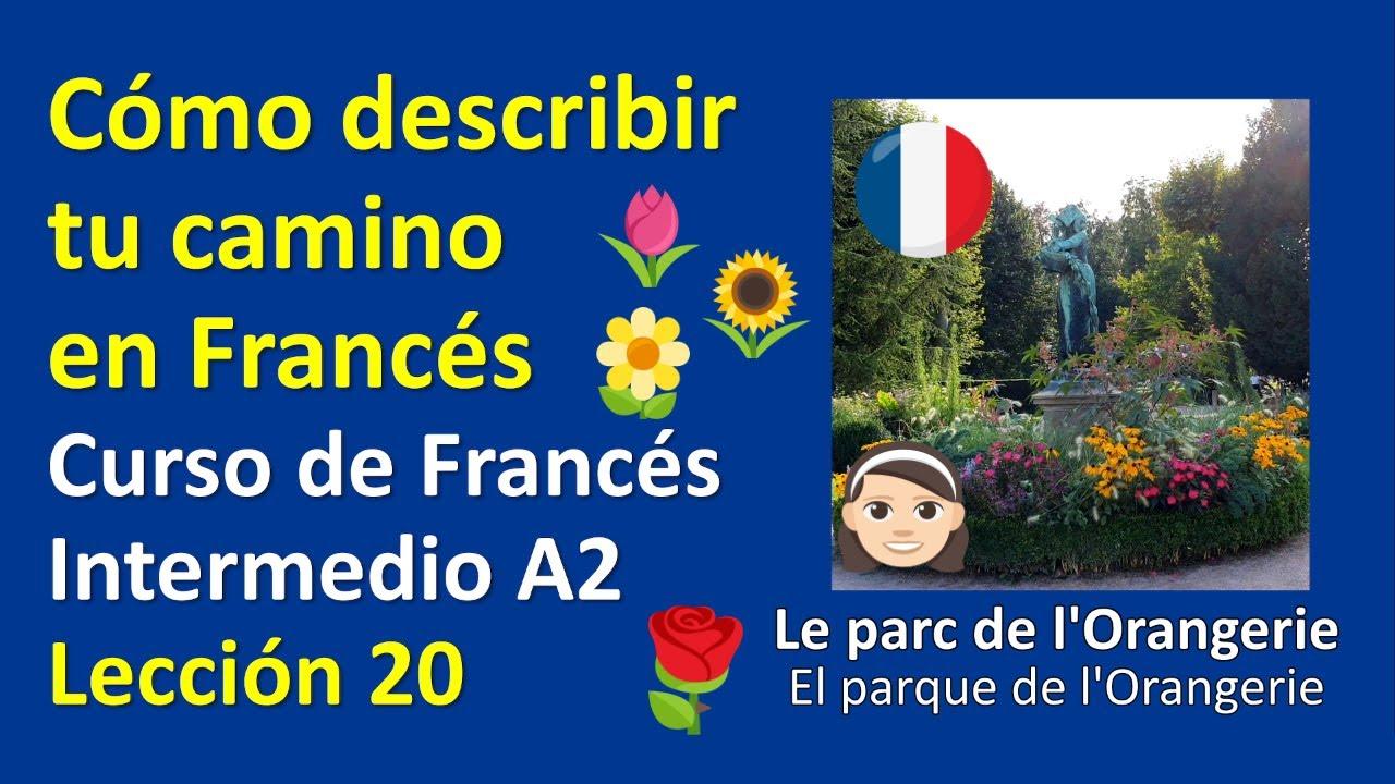 Cómo describir en francés tu camino / Curso de Francés Intermedio A2 / Lección 20