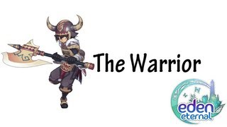 [Class Highlight] The Warrior Eden Eternal Skills and Gameplay
