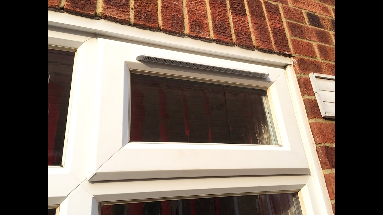 Double Glazed Ventilation : Fitting trickle vents youtube