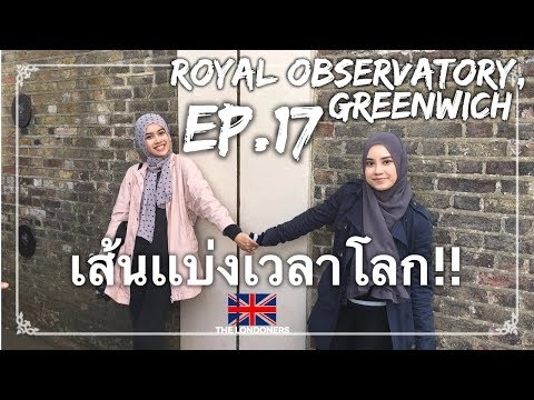 EP.17  Greenwich Mean Time @ the Royal Observatory Greenwich, London