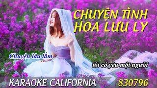 CHUYỆN TÌNH HOA LƯU LY 🎤 Karaoke California 830796 (HD)