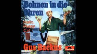 Gus Backus-Bohnen in die Ohrn