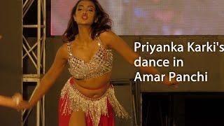 Priyanka Karki dance in Amar Panchi
