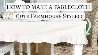 How to Make a Tablecloth | Farmhouse Style Tablecloth