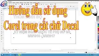 Thiết kế cắt chữ Decal trong Corel đơn giản nhất