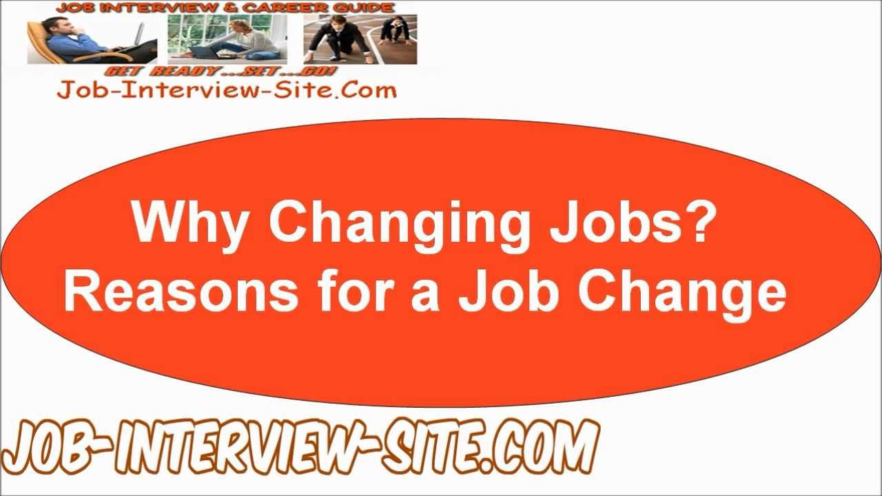 Reasons for Changing Jobs: Why do You Want to Change your Job?