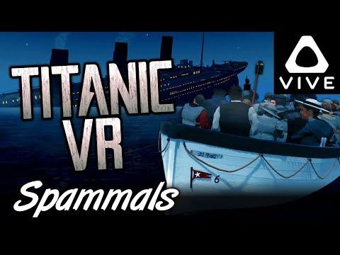 Titanic VR   TITANIC SINKING IN VR! (HTC Vive VR)