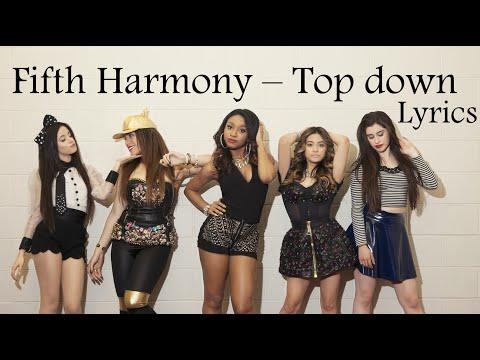 Fifth Harmony - Top Down (Lyrics)