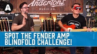 Spot the Fender Amp Blindfold Challenge!