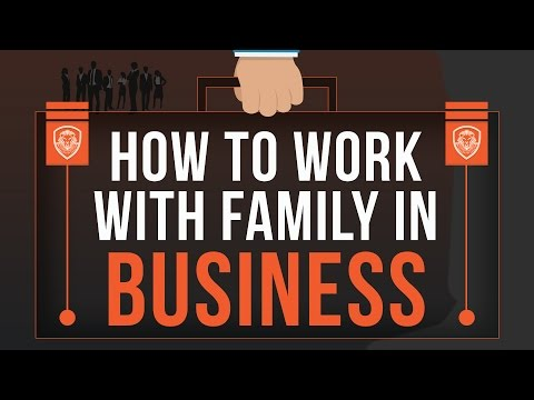 How to Work with Family in Business
