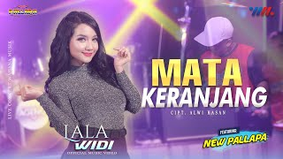 Download LALA WIDI ft NEW PALLAPA   MATA KERANJANG   LIVE. CONCERT WAHANA MUSIK