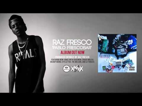 Raz Fresco 'Pablo Frescobar' Album Stream (Official Audio)