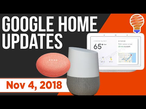Google Home New Updates and New Features for Nov 4, 2018 Mp3