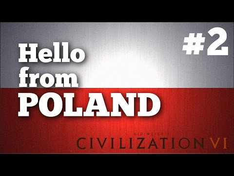 "CIV 6: Hello from Poland #2 ""Neighbours"" 