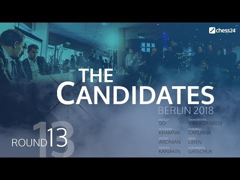 Round 13 - 2018 FIDE Berlin Candidates - Live Commentary