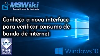 Windows 10 - Conheça a nova interface para verificar consumo de banda de internet