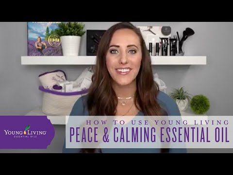 how-to-use-young-living-peace-&-calming-essential-oil-blend