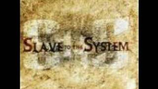 Watch Slave To The System Slave To The System video