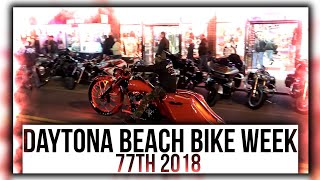 DAYTONA BEACH BIKE WEEK 77th 2018