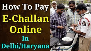 How To Pay E Challan Online In Mobile | How To Pay Online Traffic Challan In Delhi/Haryana