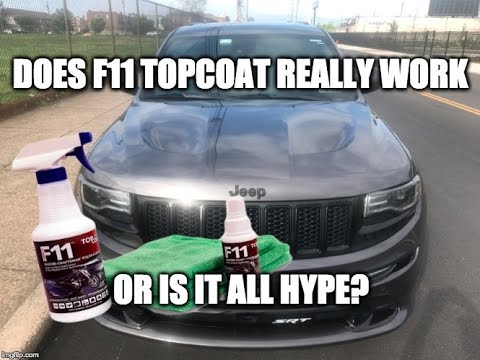 Does F11 TopCoat really work as advertised? I tested it on my Jeep SRT to find out.