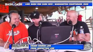 Bash for Cash 2015 Inspection Show ..::.. Crash Course Live
