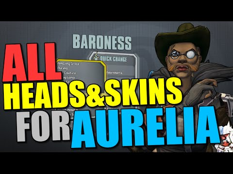 Borderlands Pre-Sequel: All Head and Skin Customizations for Aurelia the  Baroness