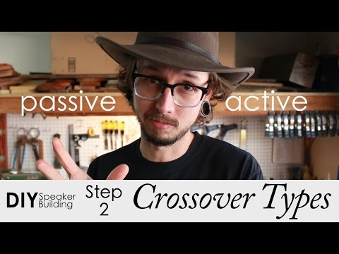 how-to-pick-a-crossover-type-|-step-2-|-diy-speaker-building