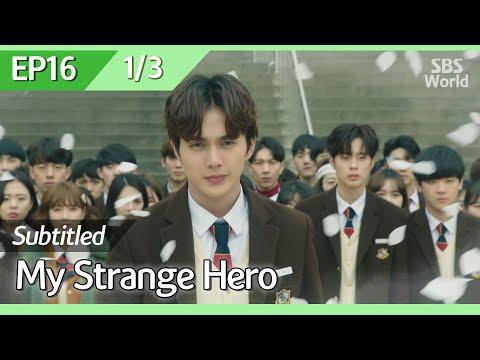 [CC/FULL] My Strange Hero EP16 (1/3) | 복수가돌아왔다