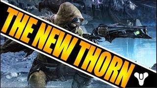 Destiny 2 | THE NEW THORN, How To Get! New Two Shot Hand Cannon Meta!