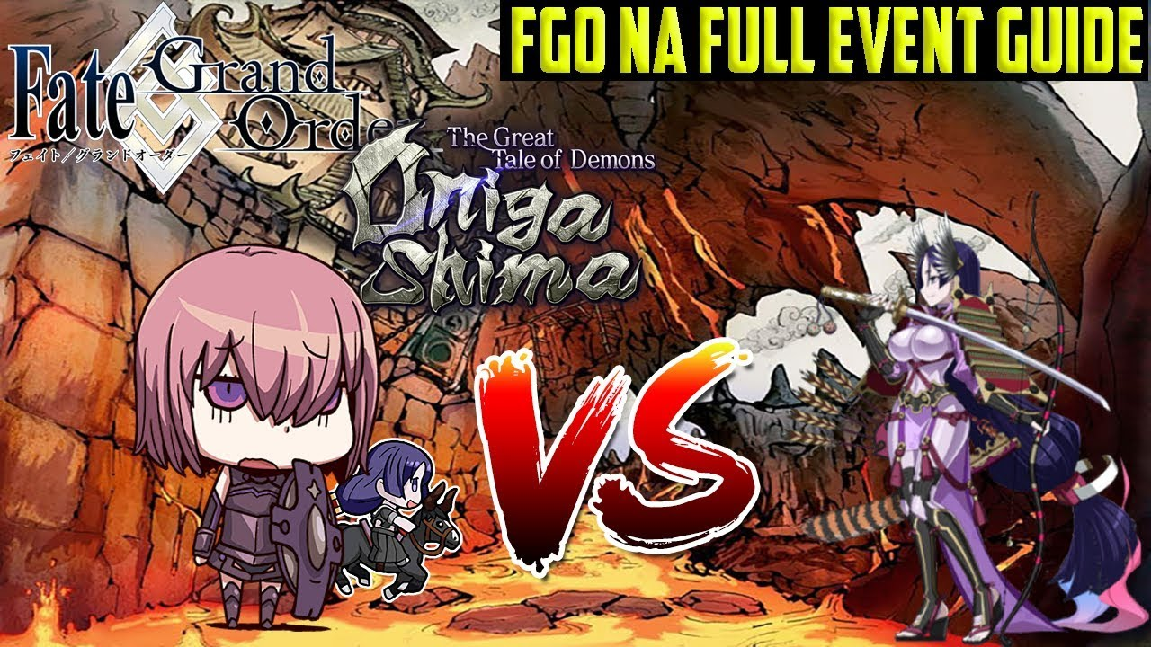 FGO NA Onigashima COMPLETE Event Guide, Tips & Farming