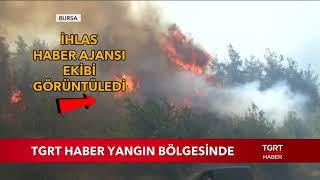 TGRT Haber Bursa'daki Yangın Bölgesinde
