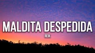 Reik - Maldita Despedida (Lyrics / Letra)