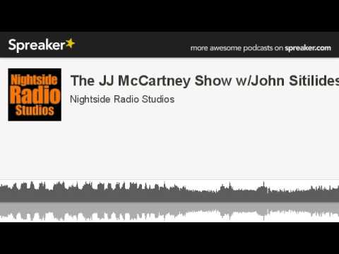 The JJ McCartney Show w/John Sitilides (made with Spreaker)