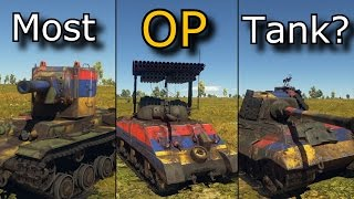 Top 5 OP Tanks in WarThunder