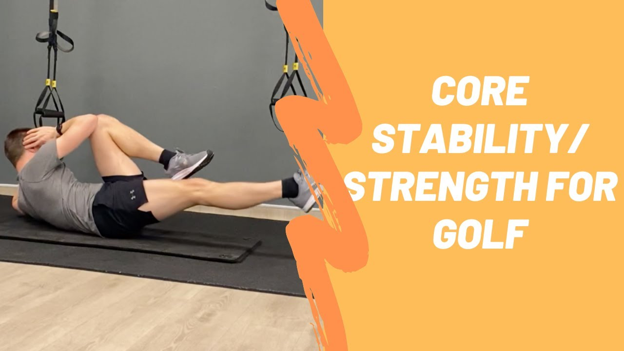 Core Stability/Strength for Golf