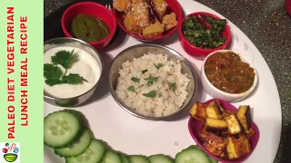 paleo diet vegetarian lunch meal seivathu eppadi, how to make paleo diet vegetarian lunch meal explained in tamil INGREDIENTS RECIPE NAME; YELLOW ...