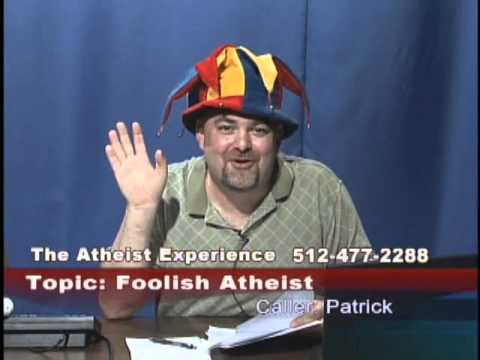 Atheist Experience #563: Foolish Atheists