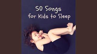 50 Songs for Kids to Sleep