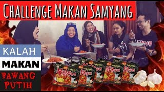 NCC - Challenge Makan Samyang Yang Kalah Makan Bawang Putih 😨😭
