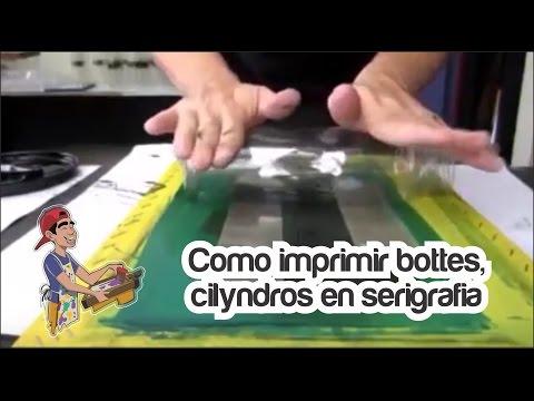 Como imprimir Cilindros en Serigrafía