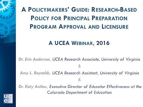 A Policymaker's Guide  Research Based Policy for Principal Preparation Program Approval and Licensur
