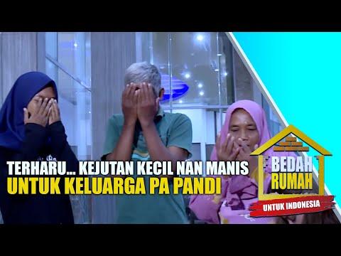 Selama Rumah Dibedah, Pak Pandi Dapat Kejutan Ini! | BEDAH RUMAH EPS. 5 (5/7) GTV 2017