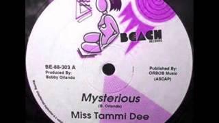 Miss Tammi Dee - Mysterious